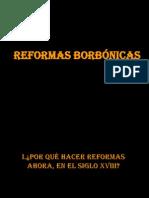 3. Las Reformas Borbonicas