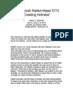 """Creating Holiness"" D'Var Torah Mattot-Masei 5772"
