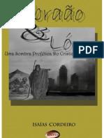 Abraão & Ló, Uma Sombra Profética do Cistianismo Atual
