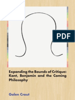 Expanding the Bounds of Critique Immanuel Kant, Walter Benjamin and the Coming Philosophy