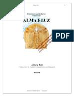 Chico Xavier - Livro 333 - Ano 1990 - Alma e Luz