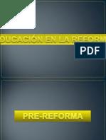 EDUCACIÓN EN LA REFORMA ...