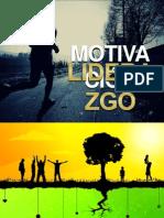 Sesión 2 - Motivación y Liderazgo 2012(1)