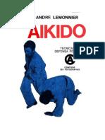 Lemonnier Andre - Aikido Tecnicas de Defensa Personal (137pag)