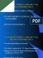 20090511 Cancer de Vesicula Biliar y via Biliar Extrahepatica