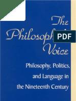 Andrew Fiala - The Philosopher's Voice; Philosophy, Politics, and Language in the Nineteenth Century 2002