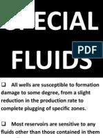 Special Fluids