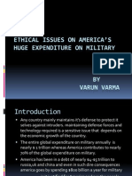 ETHICAL ISSUES ON AMERICA'S HUGE EXPENDITURE ON MILITARY