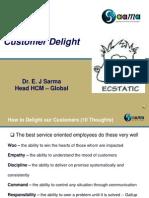 Customer Delight - Recorded