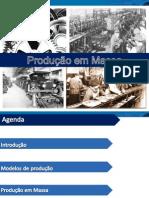 Texto 2 - Producao Em Massa