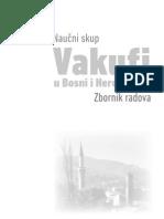 Vakufi u Bosni i Hercegovini - zbornik radova sa naučnog skupa