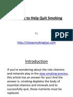Vitamins to Help Quit Smoking