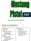 Mustang Pistol 1 of 3 Mechanics of the Offense