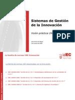 Norma para la Gestión de la Investigación, el desarrollo y la innovación (UNE 166002)