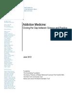 Addiction Medicine 2012 Report- Columbia Univ