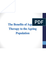 The Benefits of Aquatic  Therapy to the Ageing  Population