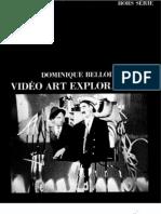 Cahiers Du Cinema (Hors Serie) - Video Art Explorations -Dominique Bellloir