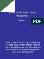 Robles Capitulo 01 La Administración como Disciplina