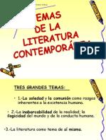 Temas y rasgos propios de la literatura contemporánea.
