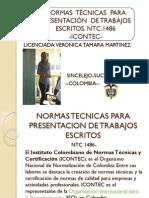 TÉCINAS DE PRESENTACIÓN DE TRABAJOS ESCRITOS. ICONTEC-. NTC 1486---LIC. VERONICA TAMARA MARTINEZ