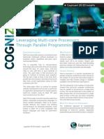 Leveraging Multi-Core Processors Through Parallel Programming