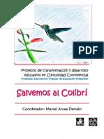Salvemos al colibrí. Proyecto de transformación y desarrollo educativo en Comunidad Convivencial