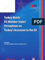 Turkey Watch EU Member States' Perceptions on Turkey's Accession to the EU