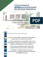 paulo guinote [cne] 2012_o financiamento do serviço público de educação, equívocos, dúvidas e propostas