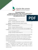 Documento final de la Cumbre de los Pueblos en Río +20 por Justicia Social y Ambiental. En defensa de los bienes comunes, contra la mercantilización de la vida