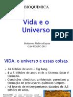 1 -Vida e o Universo