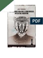Instrucciones Para Dar El Gran Batacazo Intelectual Argentino - Juan Terranova