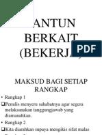 PANTUN BERKAIT (BEKERJA)