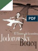 Alejandro Jodorowsky  - El Tesoro de La Sombra (ilustrado por Boucq)