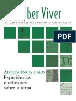 ADOLESCENCIA E AIDS - EXPERIENCIAS E REFLEXÕES SOBRE O TEMA