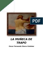LA MUÑECA DE TRAPO novela 2009-2010-2011 version ORGINAL