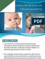 Coronas de Resinas en Odontopediatria