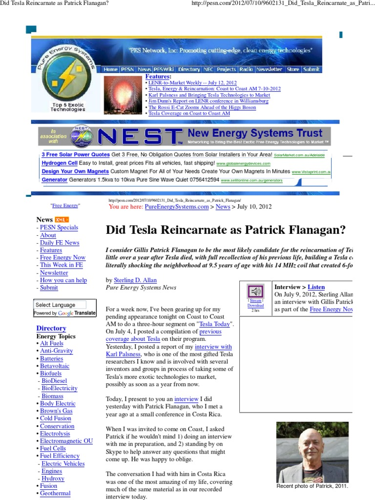 Did Tesla Reincarnate As Patrick Flanagan Nikola Fuels Ecat Can Operate Off Of Power Grid Rossi Cold Fusion
