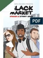 BLACKMARKET COMICS - Episode 1 (Streetgrind)