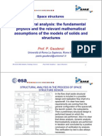 Structural Analysis - The Fundamental Physics and the Relevant Mathematical Assumptions of the Models of Solids and Structure