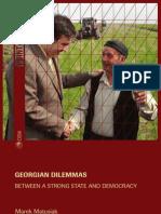 Georgian Dilemmas- Between a Strong State and Democracy