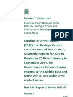 Scrutiny of Arms Exports—Business, Innovation and Skills, Defense, Foreign Affairs and International Development - Vol. 1
