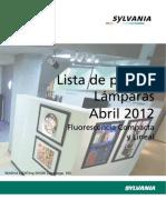 Sylvania Tarifa Fluorescencia Compacta y Lineal Abril 2012.