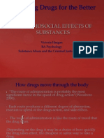 Biopsychosocial Effects of Substances Designing Drugs for the Better (2006)