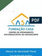 Manual de Identidade Visual Fundação CASA Nov-2010