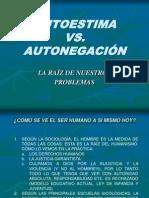 AUTOESTIMA VS. AUTONEGACIÓN