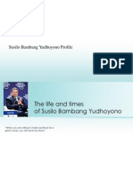 The Life and Times Susilo Bambang Yudhoyono