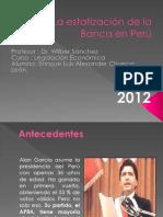 18062012_La estatización de la Banca en Perú