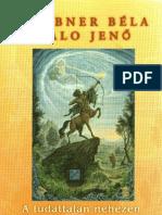 Daubner Béla - A Tudattalan Nehezen Járható Ösvényén II. kötet TELJES PDF KÖNYV