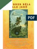 Daubner Béla - A Tudattalan Nehezen Járható Ösvényén I. kötet TELJES PDF KÖNYV