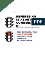 Is about communication 执裁是关于交流的艺术